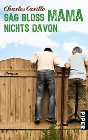 "Buchcover ""Charles Carillo - Sag bloß Mama nichts davon"""